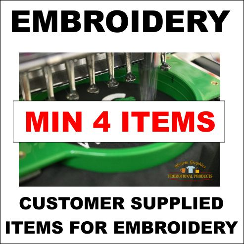 Embroidery customer supplied items